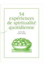 54 EXPERIENCES DE SPIRITUALITE QUOTIDIENNE