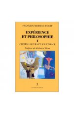 EXPERIENCE ET PHILOSOPHIE TOME 1
