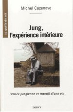 JUNG L'EXPERIENCE INTERIEURE