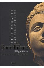 DICTIONNAIRE ENCYCLOPEDIQUE DU BOUDDHISME