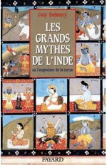 LES GRANDS MYTHES DE L'INDE