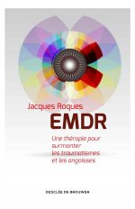 EMDR UNE REVOLUTION THERAPEUTIQUE