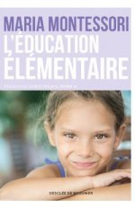 L EDUCATION ELEMENTAIRE, PEDAGOGIE SCIENTIFIQUE TOME 2