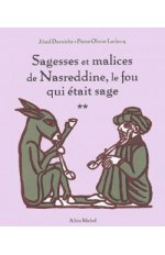 SAGESSES ET MALICES DE NASREDDINE TOME 2