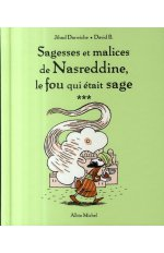 SAGESSES ET MALICES DE NASREDDINE T03