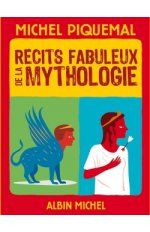 RECITS FABULEUX DE LA MYTHOLOGIE -VERSION POCHE