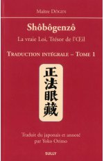 SHOBOGENZO, TRADUCTION INTEGRALE TOME 1