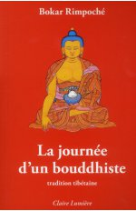 LA JOURNEE D'UN BOUDDHISTE - TRADITION TIBETAINE
