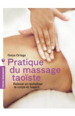 PRATIQUE DU MASSAGE TAOISTE