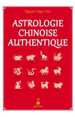 ASTROLOGIE CHINOISE AUTHENTIQUE NED