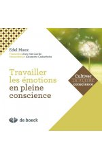 MINDFULNESS TRAVAILLER AVEC LES EMOTIONS + CD MP3 INCLUS