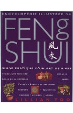 ENCYCLOPEDIE ILLUSTREE DU FENG SHUI