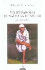 VIE ET PAROLES DE SAI BABA DE SHIRDI