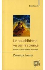 LE BOUDDHISME VU PAR LA SCIENCE