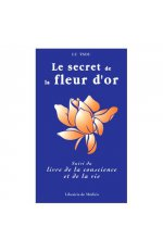 SECRET DE LA FLEUR D'OR (LE) VERSION BROCHE