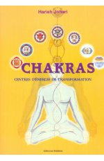 CHAKRAS, CENTRE D'ENERGIE DE TRANSFORMATION