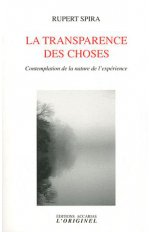 TRANSPARENCE DES CHOSES (LA)