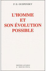 HOMME ET SON EVOLUTION POSSIBLE (L')