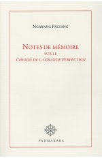 NOTES DE MEMOIRE SUR LE CHEMIN DE LA GRANDE PERFECTION