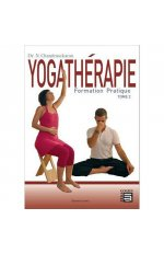 YOGATHERAPIE - FORMATION PRATIQUE TOME 2