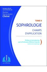 SOPHROLOGIE T2 - CHAMPS D'APPLICATION