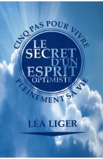 LE SECRET D'UN ESPRIT OPTIMISTE