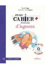 PETIT CAHIER D'EXERCICES D'HYPNOSE