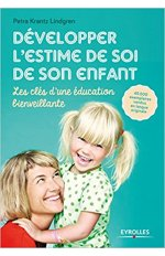 DEVELOPPER L ESTIME DE SOI DE SON ENFANT