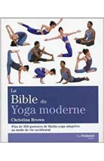 BIBLE DU YOGA MODERNE (LA)