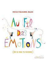 AU FIL DES EMOTIONS