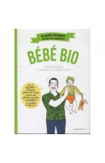 LE GUIDE DES PARENTS IMPARFAITS BEBE BIO
