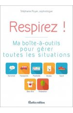 RESPIRER : MA BOITE A OUTILS POUR GERER TOUTES LES SITUATIONS
