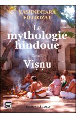 LA MYTHOLOGIE HINDOUE - T1 : VISNU