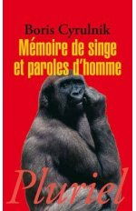 MEMOIRE DE SINGE ET PAROLES D'HOMME