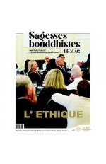 SAGESSES BOUDDHISTES - L'ETHIQUE BOUDDHISTE -  START-UP DU 21IEME SIECLE SUR LES GRANDES QUESTIONS A