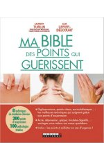 BIBLE DES POINTS QUI GUERISSENT (MA)