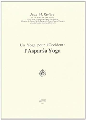 UN YOGA POUR L'OCCIDENT ASPARSA YOGA