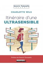 ITINERAIRE D'UNE ULTRASENSIBLE