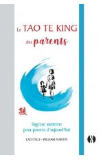 TAO TE KING DES PARENTS (LE)