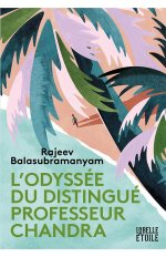 L'ODYSSEE DU DISTINGUE PROFESSEUR CHANDRA