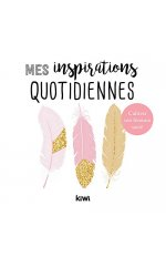 MES INSPIRATIONS QUOTIDIENNES - CULTIVER SON FEMININ SACRE