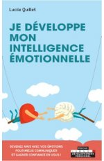 JE DEVELOPPE MON INTELLIGENCE EMOTIONNELLE