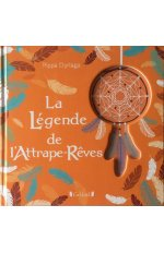 LA LEGENDE DE L'ATTRAPE-REVES