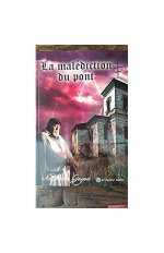 LA MALEDICTION DU PONT