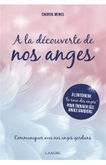 A LA DECOUVERTE DE NOS ANGES