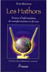 LES HATHORS - TROUSSE D'INFORMATIONS, DE TRANSFORMATIONS ET DE SONS