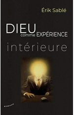 DIEU COMME EXPERIENCE INTERIEURE