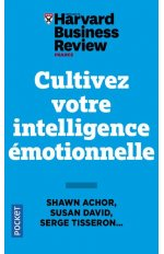 CULTIVEZ VOTRE INTELLIGENCE EMOTIONNELLE