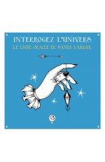 INTERROGEZ L'UNIVERS